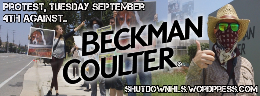 PROTEST THIS TUESDAY AGAINST BECKMAN COULTER! | shut down HLS